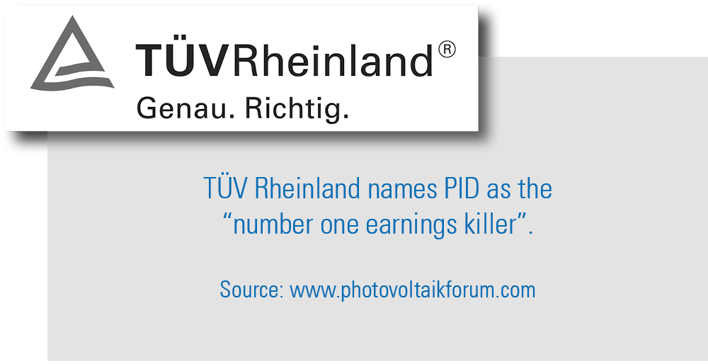 "TÜV Rheinland names PID as the ""number one earnings killer""."